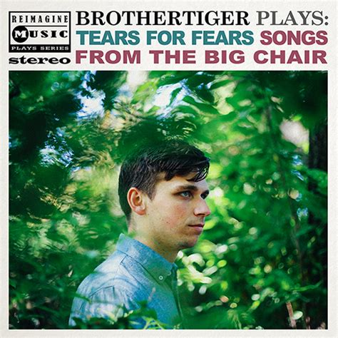 """Brothertiger Covers """"Shout"""" on His New Tears for Fears"""
